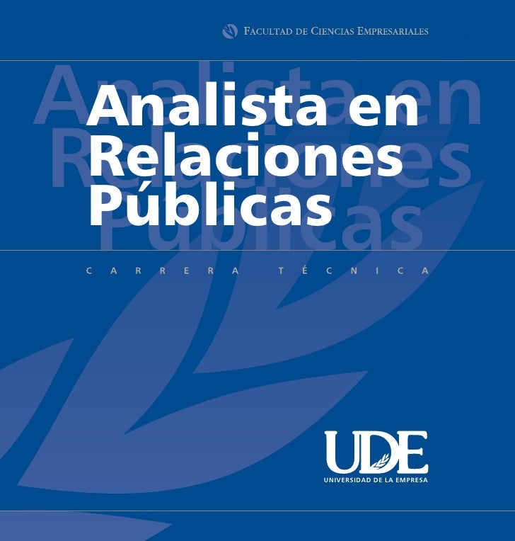 Analistaen  Analista en Relaciones  Relaciones  Públicas  Públicas         UNIVERSIDAD DE LA EMPRESA