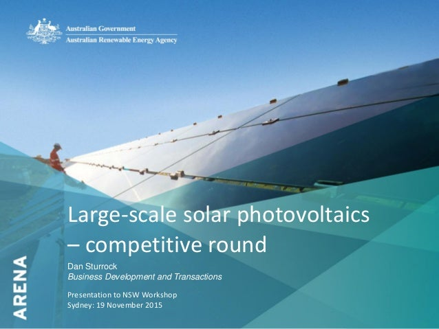 1Large-scale solar photovoltaics– competitive roundDan ...
