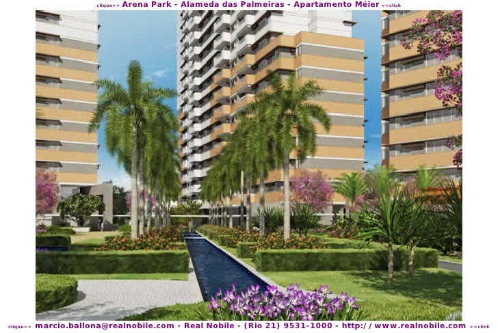 Arena Park - Alameda das Palmeiras - Apartamento Méier <<click                         clique>>                marcio.ball...