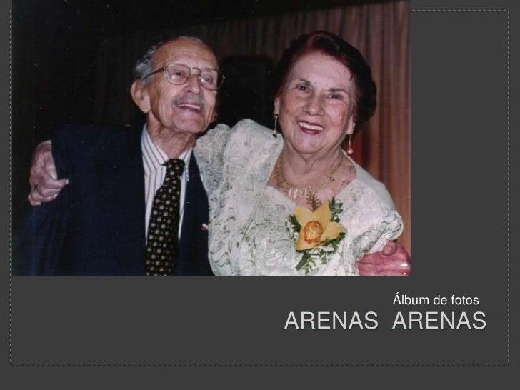 Arenas  arenasIsmael y sofia <br />Álbum de fotos<br />