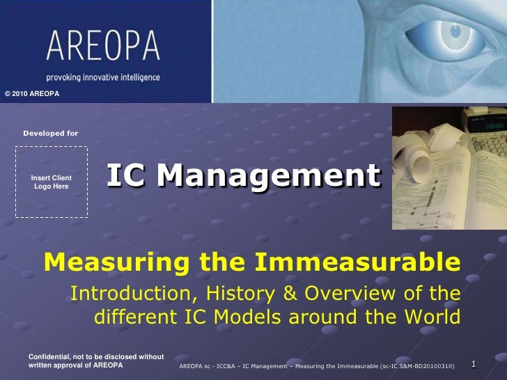 IC Management - Measuring the Immeasurable
