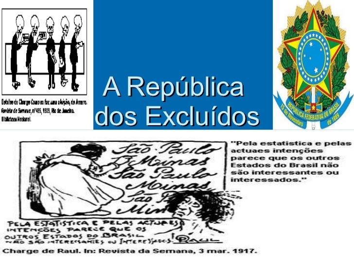 A República  dos Excluídos