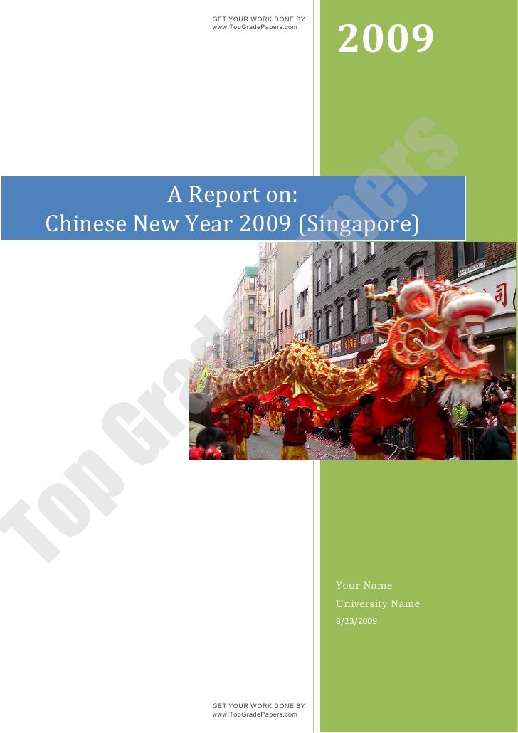 A report on chinese new year 2009 (singapore)   www.topgradepapers.com