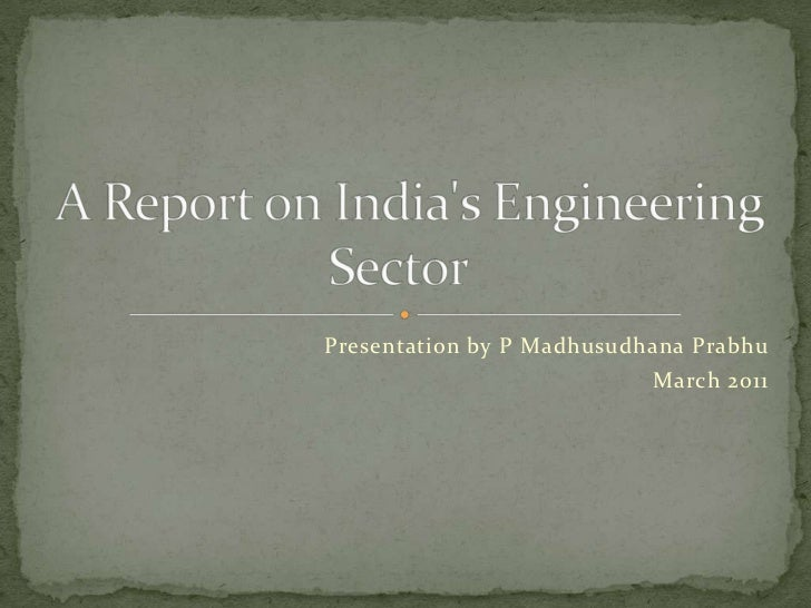A report on india's engineering sector
