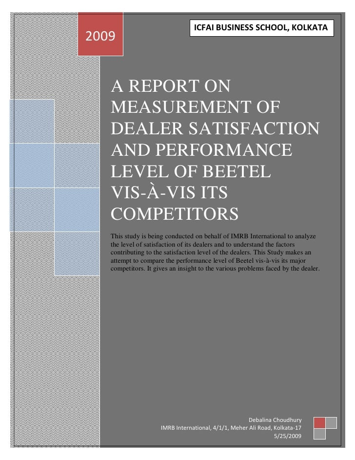 A Report On Measurement Of Dealer Satisfaction And Performance Level Of Beetel    Vis à Vis Its Competitors