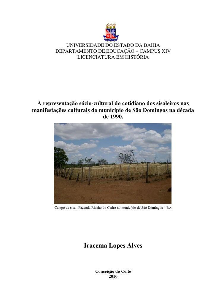 UNIVERSIDADE DO ESTADO DA BAHIA         DEPARTAMENTO DE EDUCAÇÃO – CAMPUS XIV                LICENCIATURA EM HISTÓRIA A re...