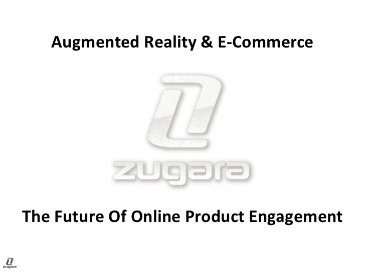 Augmented Reality & E-Commerce The Future Of Online Product Engagement