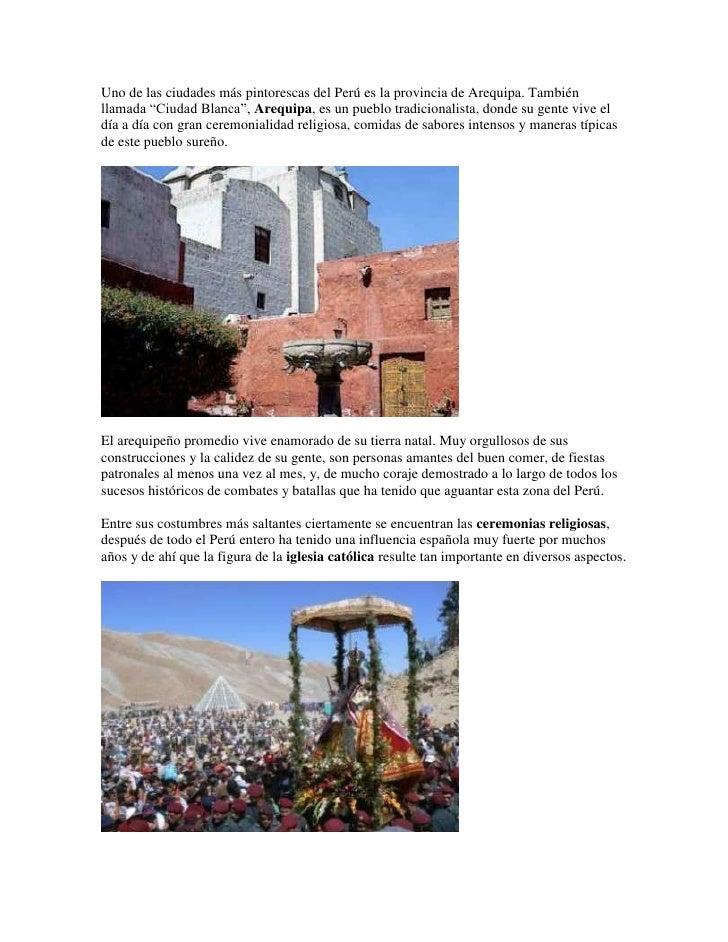 """Uno de las ciudades más pintorescas del Perú es la provincia de Arequipa. Tambiénllamada """"Ciudad Blanca"""", Arequipa, es un ..."""