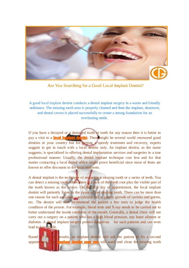Are You searching for a good local implant dentist