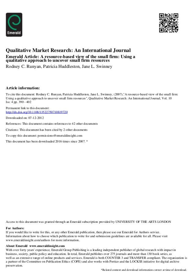 Qualitative Market Research: An International JournalEmerald Article: A resource-based view of the small firm: Using aqual...