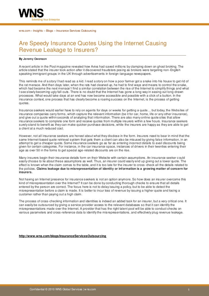 wns.com – Insights – Blogs – Insurance Services Outsourcing    Are Speedy Insurance Quotes Using the Internet Causing Reve...