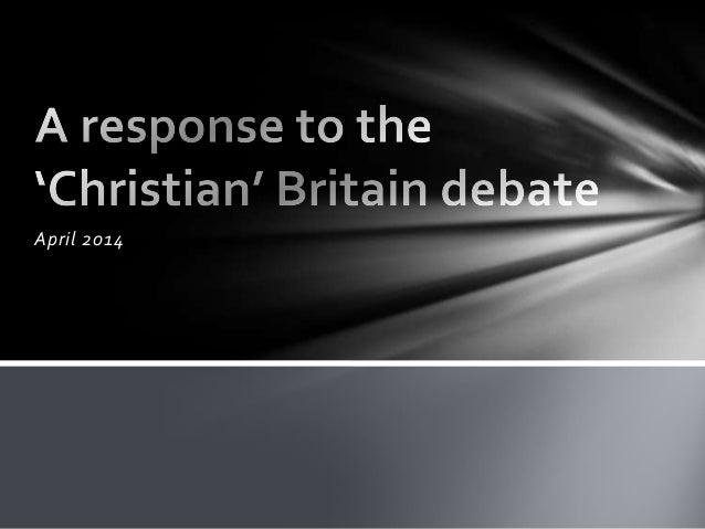 A response to the christian britain debate
