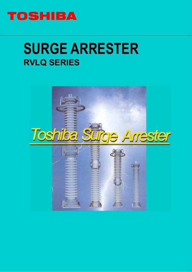 TOSHIBA SURGE ARRESTER RVLQ SERIES