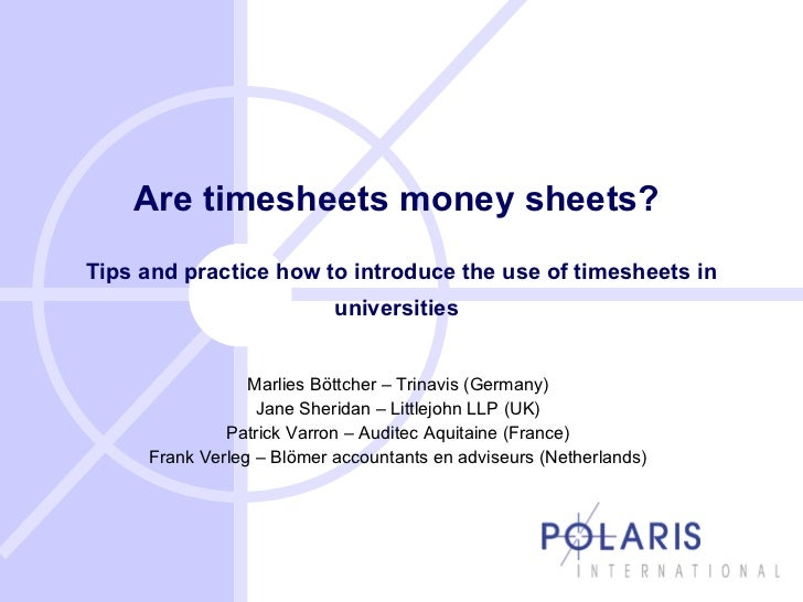 Are timesheets money sheets?  Tips and practice how to introduce the use of timesheets in universities   Marlies Böttcher ...