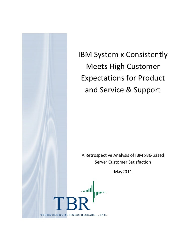 IBM System x Consistently                                 Meets High Customer                                Expectations ...