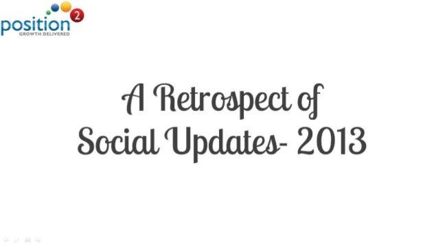 A Retrospect Of Social Updates 2013