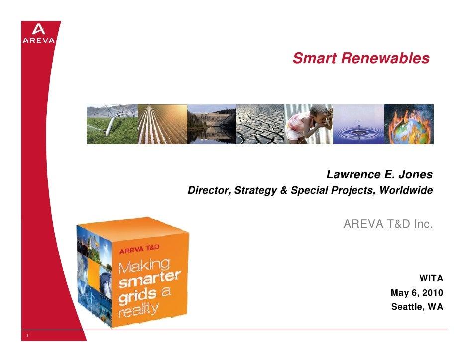 Smart Renewables                                    Lawrence E. Jones     Director, Strategy & Special Projects, Worldwide...