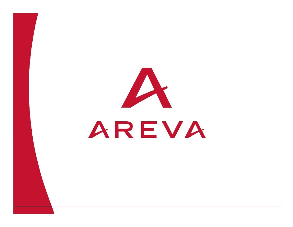 AREVA Business & Strategy overview                          April 2009