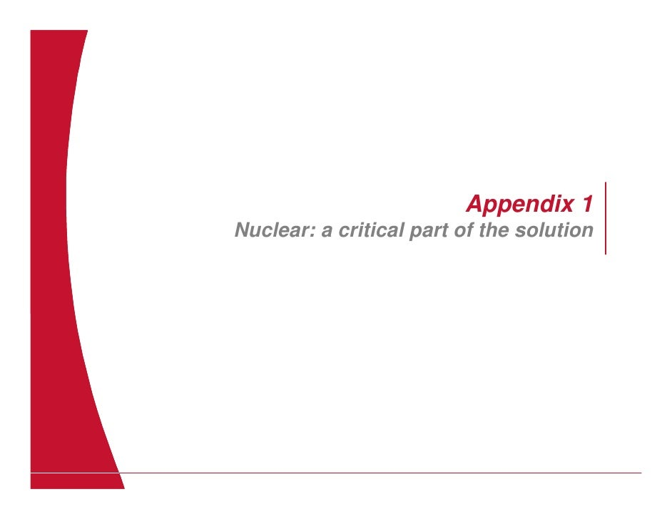 Appendix 1 Nuclear: a critical part of the solution