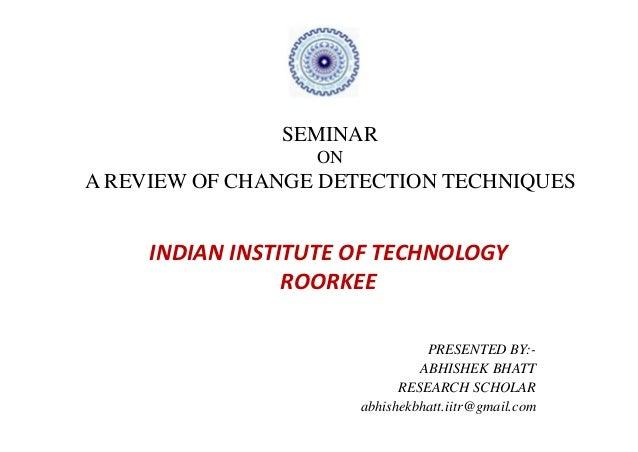 A review of change detection techniques
