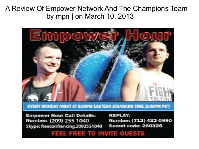 A Review Of Empower Network And The Champions Team            by mpn | on March 10, 2013