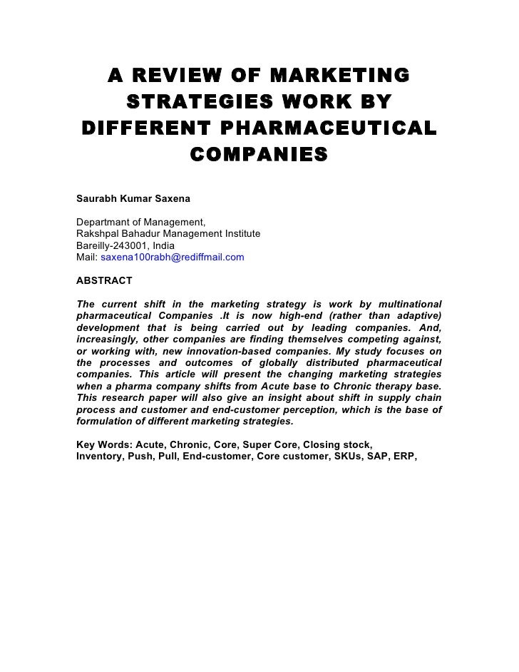 A REVIEW OF MARKETING   STRATEGIES WORK BYDIFFERENT PHARMACEUTICAL        COMPANIESSaurabh Kumar SaxenaDepartmant of Manag...
