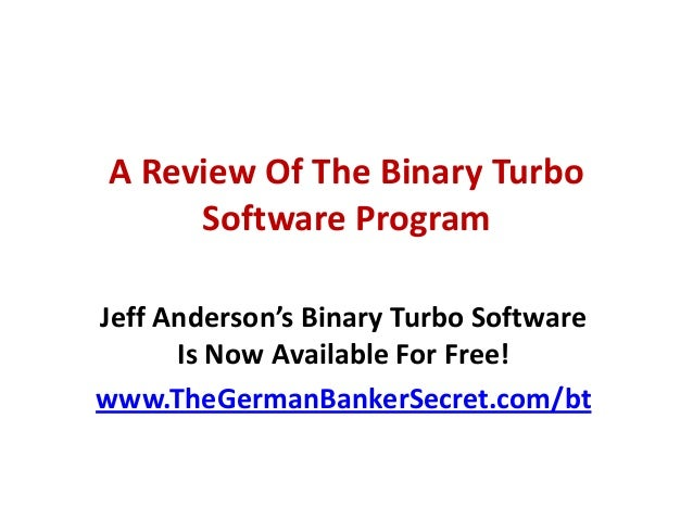 A Review Of Binary Turbo Robot - Now It's Totally Free!