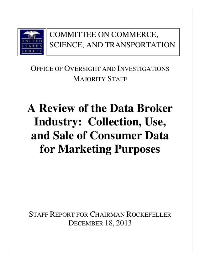 A Review of the Data Broker Collection, Use,and Sale of Consumer Data