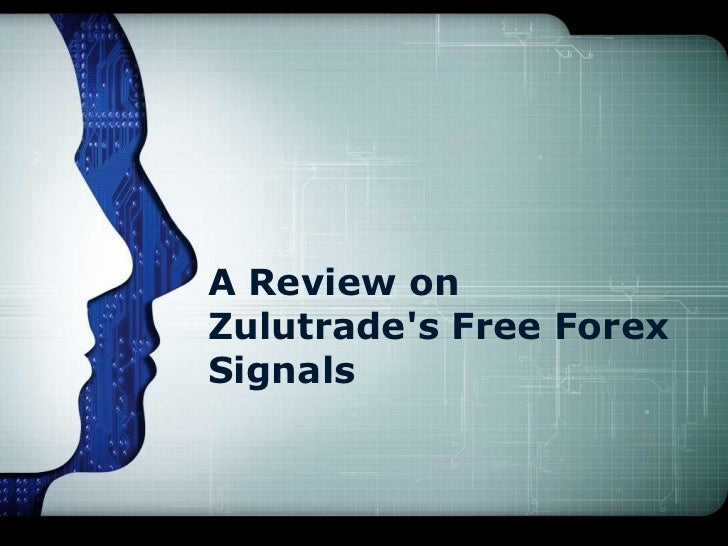 A Review onZulutrades Free ForexSignals