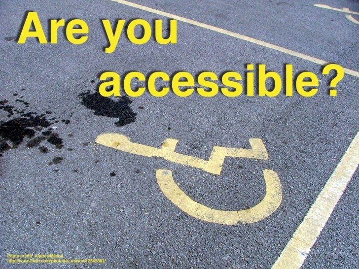 Are you accessible