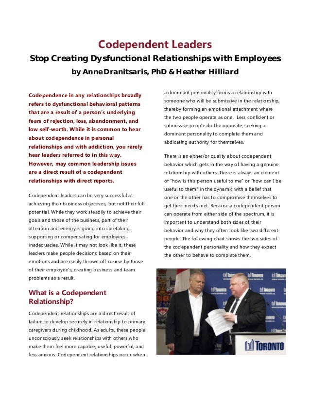 Codependent Leaders Stop Creating Dysfunctional Relationships with Employees by Anne Dranitsaris, PhD & Heather Hilliard C...