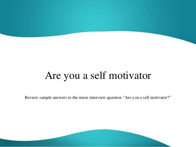 are you a self motivator (this is the essence of overcoming fear, don't you agree, and is a great way to finish this self motivation quotes page) return to inspirational quotes from self motivation quotes or return to self help collective from self motivation quotes.