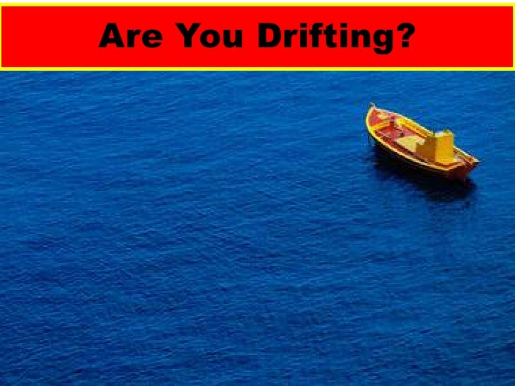 Are you drifting