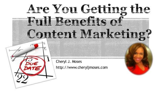 Are You Getting the Full Benefits of Content Marketing?