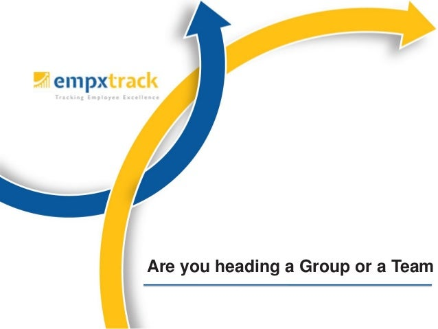 Are you heading a Group or a Team