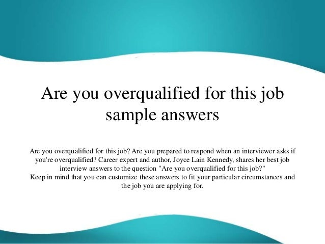 Will I be overqualified?