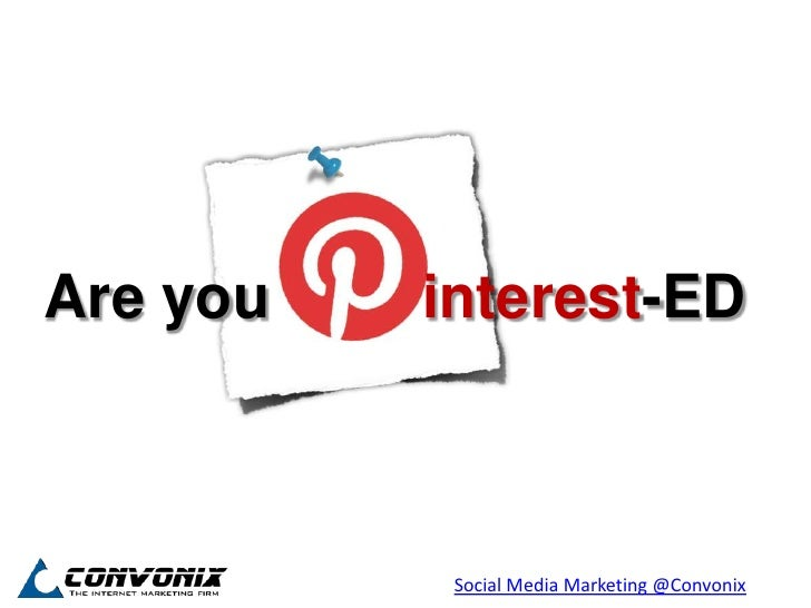 Are you   interest-ED           Social Media Marketing @Convonix