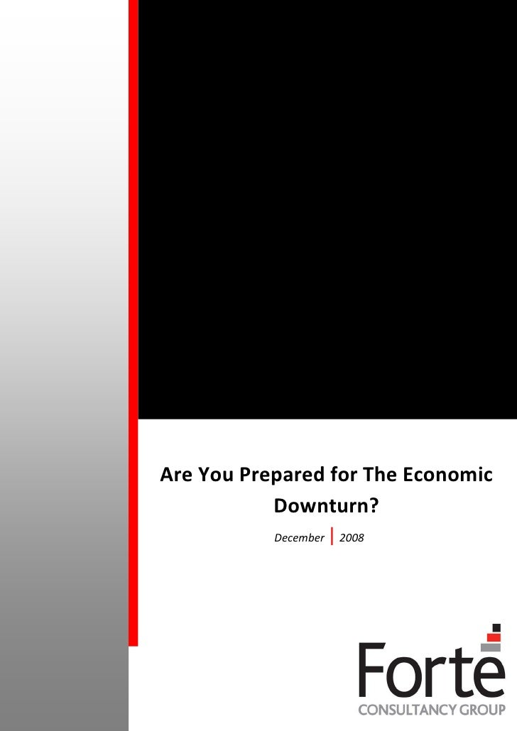 Are You Prepared for The Economic            Downturn?            December   | 2008