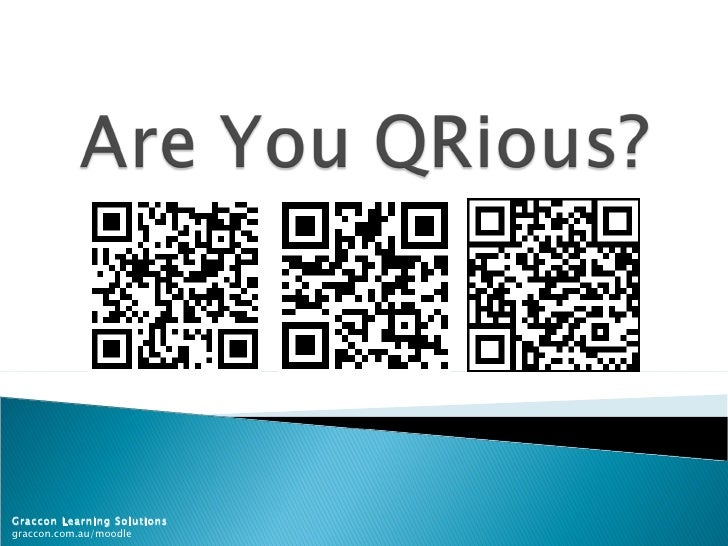Are You QRious?