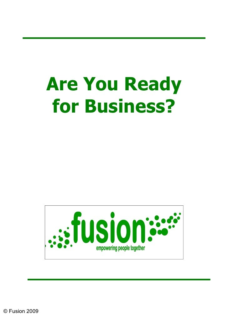 Are You Ready                for Business?© Fusion 2009