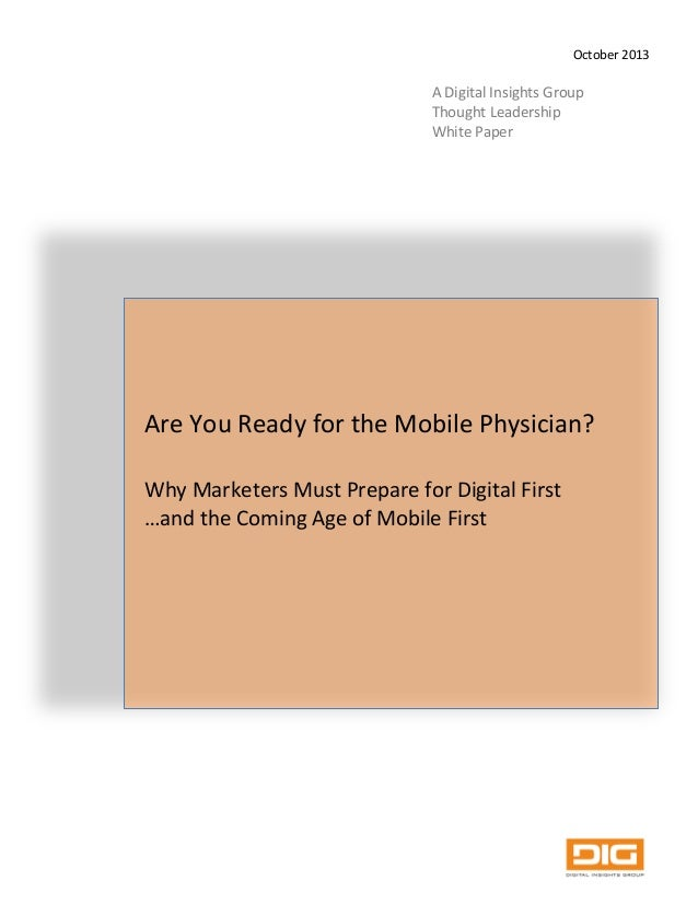 Are You Ready for the DIG Mobile Physician? OCTOBER 2013