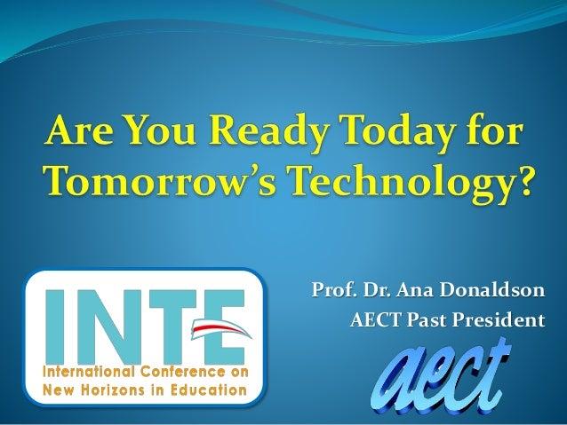 Prof. Dr. Ana Donaldson AECT Past President