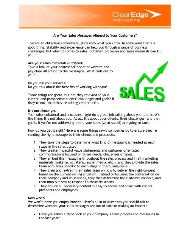 Are Your Sales Messages Aligned to Your Customers? There's an old adage somewhere…stick with what you know. In some ways t...