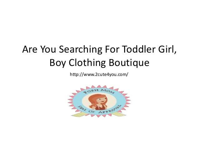 Toddler Girl, Boy Clothing Boutique