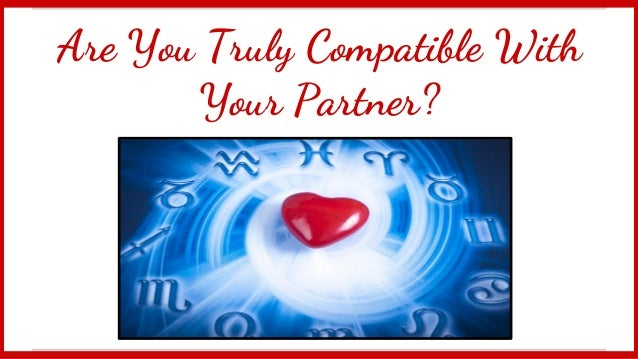 Are You Truly Compatible With Your Valentine?