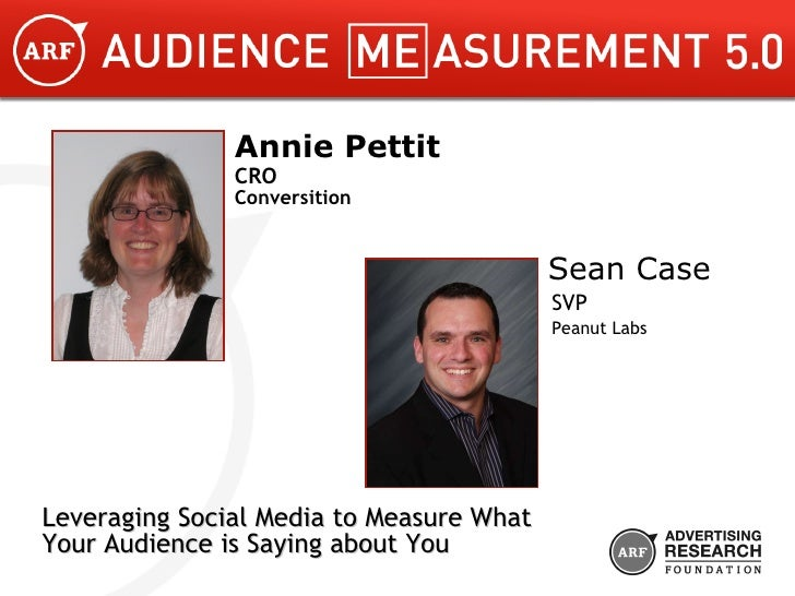 Annie Pettit CRO Conversition Sean Case SVP Peanut Labs Leveraging Social Media to Measure What  Your Audience is Saying a...