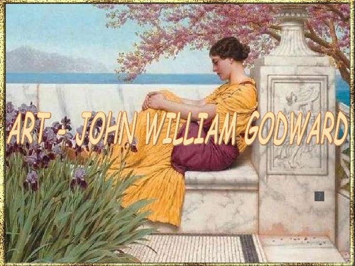 ART - JOHN WILLIAM GODWARD