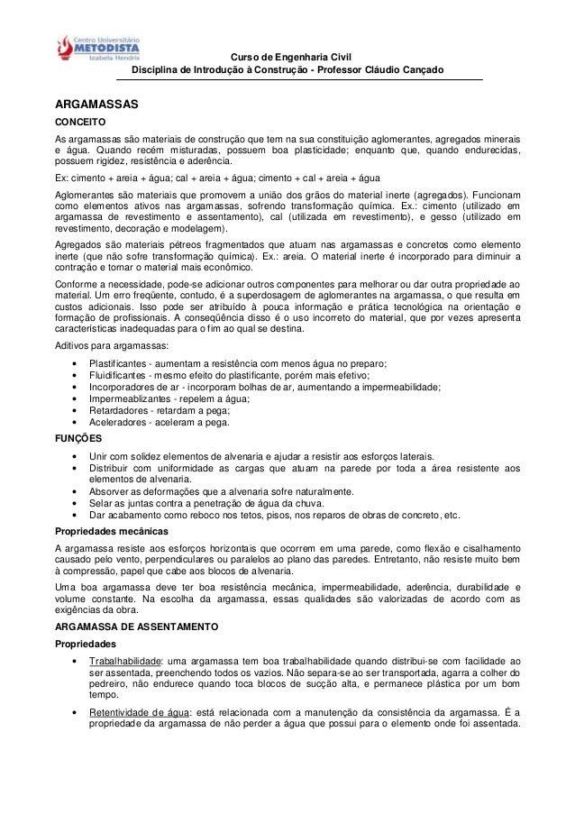 Curso de Engenharia CivilDisciplina de Introdução à Construção - Professor Cláudio CançadoARGAMASSASCONCEITOAs argamassas ...