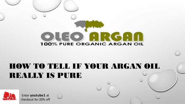 HOW TO TELL IF YOUR ARGAN OIL REALLY IS PURE Enter youtube1 at checkout for 20% off