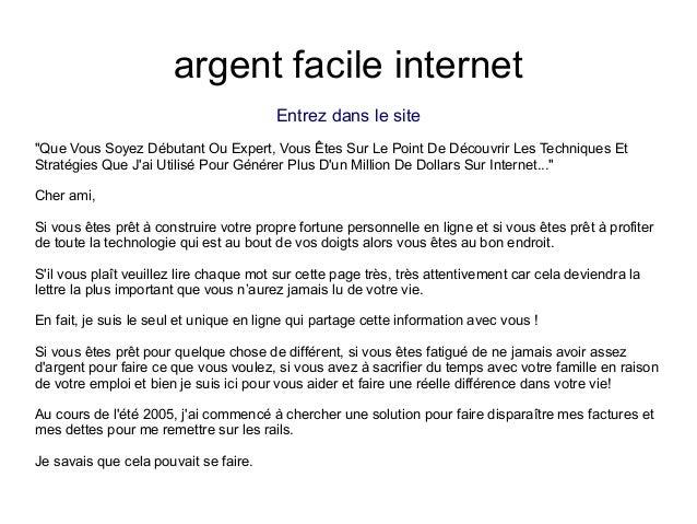 """argent facile internetEntrez dans le site""""Que Vous Soyez Débutant Ou Expert, Vous Êtes Sur Le Point De Découvrir Les Techn..."""